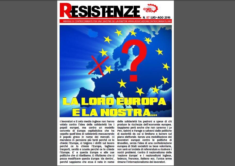 E'uscito RESISTENZE 87 (Lug-Ago 2016): La loro Europa e la nostra