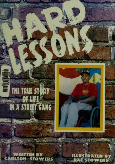 Hard lessons by Carlton Stowers