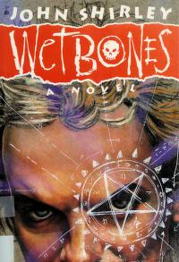 Cover of: Wetbones | John Shirley